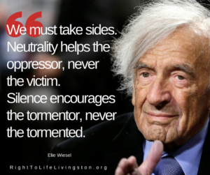 We must take sides. Elie Wiesel quote